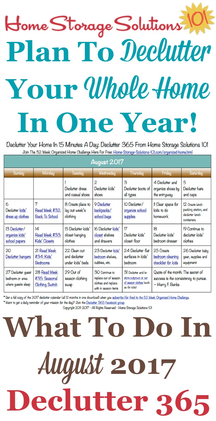 Free printable August 2017 decluttering calendar with daily 15 minute missions. Follow the entire Declutter 365 plan provided by Home Storage Solutions 101 to declutter your whole house in a year.