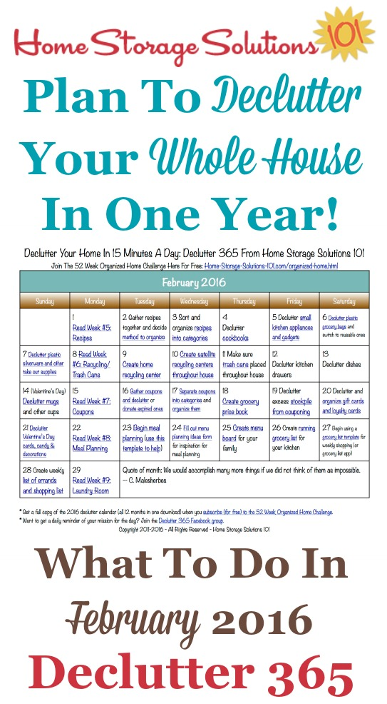 Free printable February 2016 decluttering calendar with daily 15 minute missions. Follow the entire Declutter 365 plan provided by Home Storage Solutions 101 to declutter your whole house in a year.