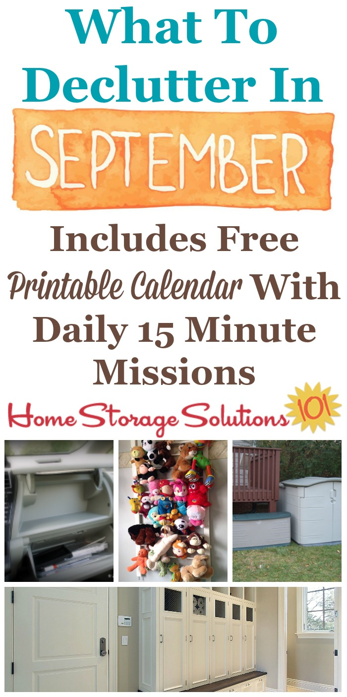 Free printable September #decluttering calendar with daily 15 minute missions, listing exactly what you should #declutter this month. Follow the entire #Declutter365 plan provided by Home Storage Solutions 101 to declutter your whole house in a year.
