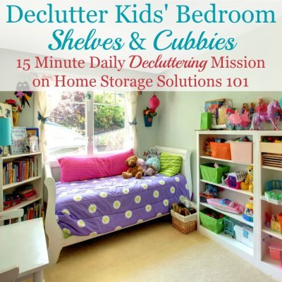 How to declutter kids' bedroom shelves and cubbies {a #Declutter365 mission on Home Storage Solutions 101} #BedroomClutter #DeclutterBedroom