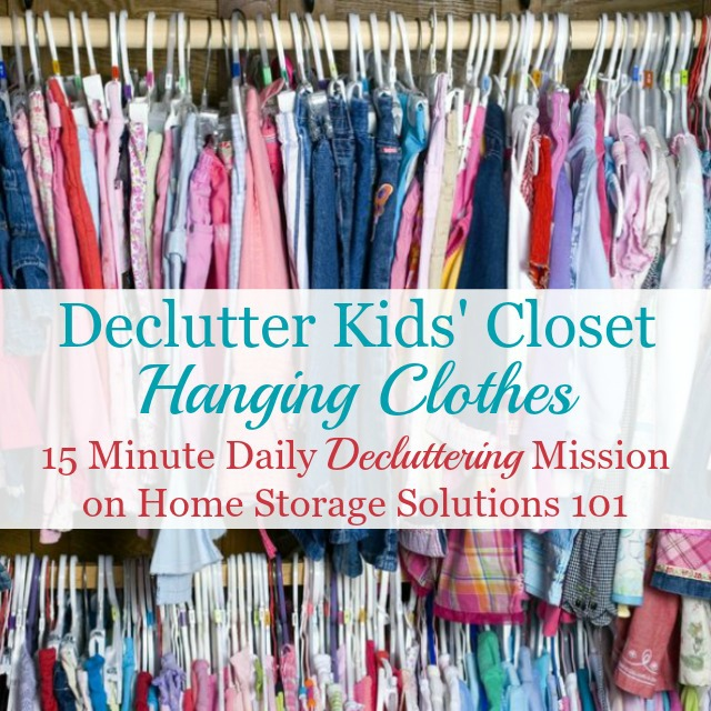 How to declutter kids' closet hanging clothes {a #Declutter365 mission on Home Storage Solutions 101} #DeclutterClothes #DeclutterCloset