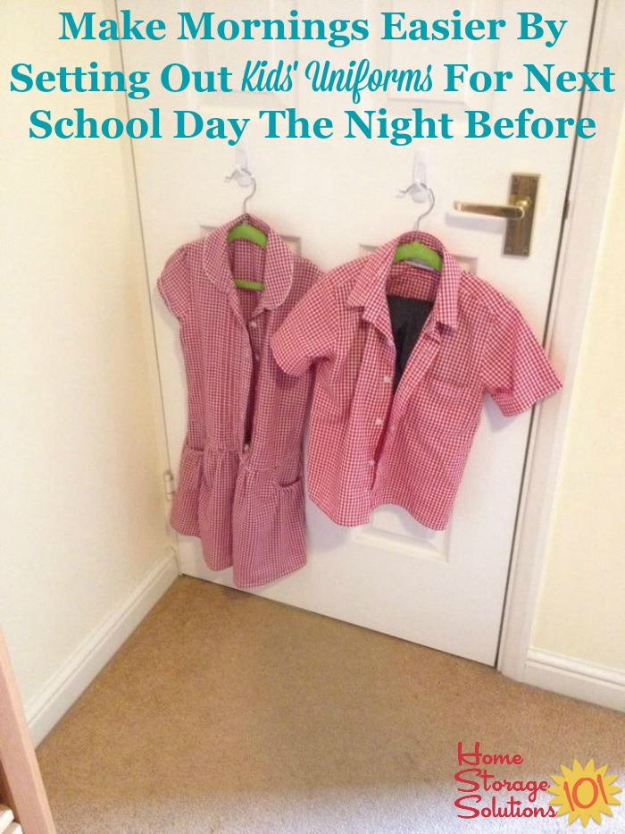 Make mornings easier by setting out your children's school uniforms the night before {on Home Storage Solutions 101}