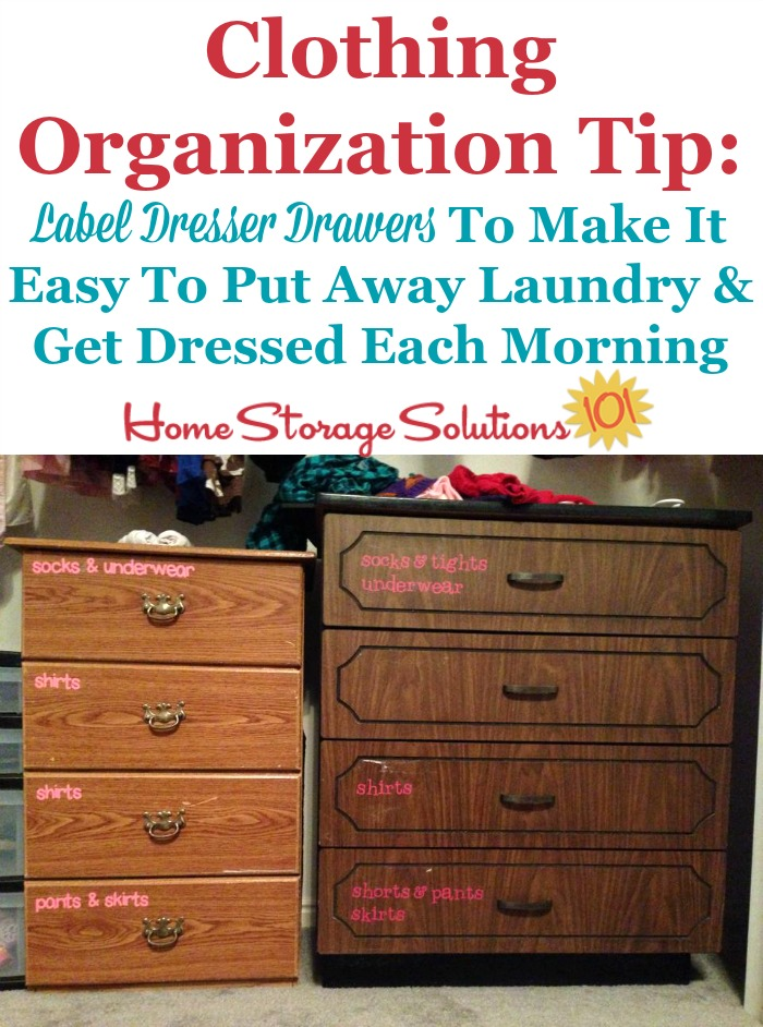 Clothing organization tip: Label dresser drawers with their content to make it easier to put away laundry in the right place as well as get dressed each morning {featured on Home Storage Solutions 101}