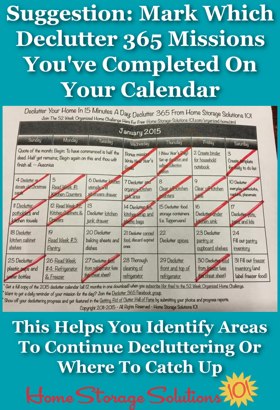To help you keep track of which Declutter 365 missions you have and have not yet completed in your own home, and make it easier for you to identify alternative missions when a listed mission may not apply to you, mark your completed missions on your printable Declutter 365 calendar {on Home Storage Solutions 101} #Declutter365