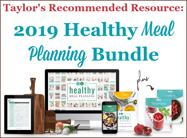 Taylor's recommended resource: 2019 Healthy Meal Planning Bundle