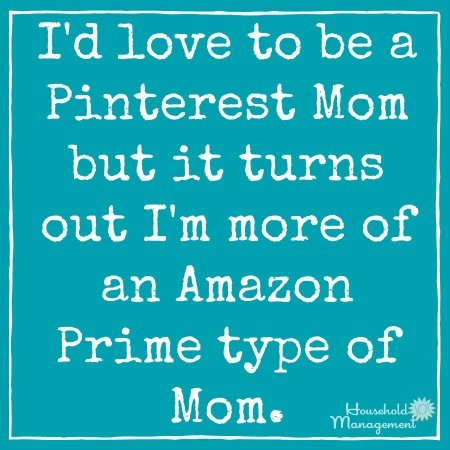 I'm an Amazon Prime kind of Mom