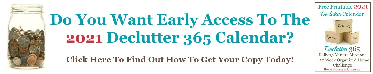 Find out how to get early access to the 2021 Declutter 365 calendar, from Home Storage Solutions 101