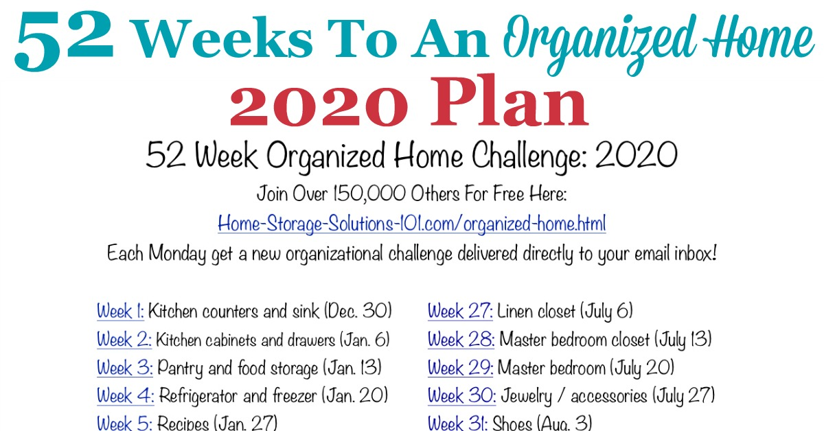 Free printable list of the 52 Weeks To An Organized Home Challenges for 2020. Join over 150,000 others who are getting their homes organized one week at a time! {on Home Storage Solutions 101} #OrganizedHome #Organization #Organized