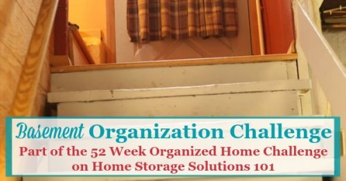 Step by step instructions for basement organization, including using zones to help organize the space {part of the 52 Week Organized Home Challenge on Home Storage Solutions 101}