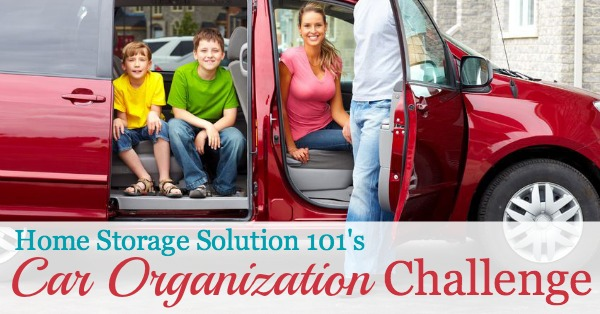Step by step instructions for car organization so you don't have to be embarrassed to drive anyone around. Includes special tips for organizing your car with kids too! {part of the 52 Week Organized Home Challenge on Home Storage Solutions 101}