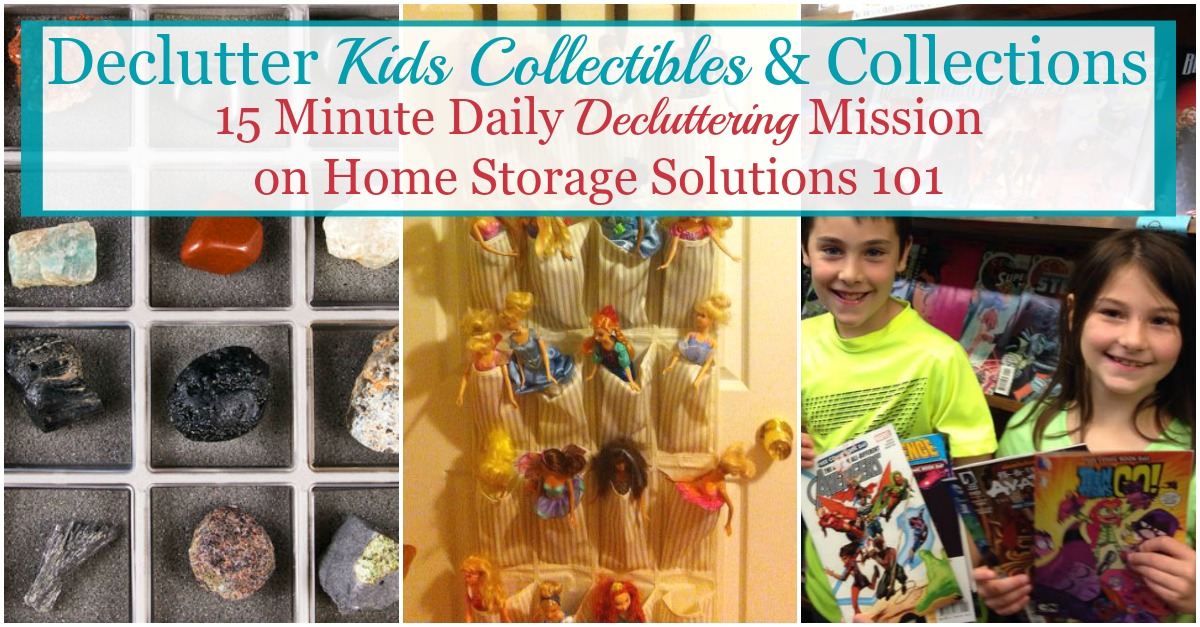 Here are easy steps for how to declutter kids collectibles and collections, of whatever variety they may be, to remove clutter without getting rid of things your child truly cherishes {a Declutter 365 mission on Home Storage Solutions 101}