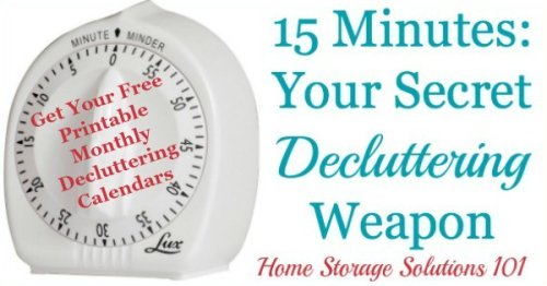 15 minutes is your secret decluttering weapon to help you get your home decluttered without the exhaustion or overwhelm {on Home Storage Solutions 101}