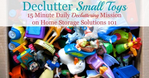 Here are tips for decluttering toys from your home, specifically focused on toys with small parts and sets of toys {a #Declutter365 mission on Home Storage Solutions 101}