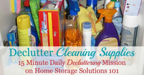 How to #declutter cleaning supplies and tools, including how to know if they're too old to use, and ideas for places to donate and dispose of these products {a #Declutter365 mission on Home Storage Solutions 101} #Decluttering
