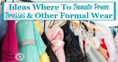 Ideas Where To Donate Prom Dresses Other Formal Wear When Decluttering
