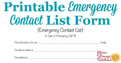 Free printable emergency contact list to place in your household notebook and also near a telephone in your home {courtesy of Home Storage Solutions 101}