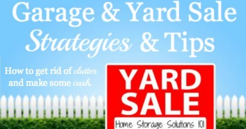 One way to get rid of your clutter is to sell it in a garage or yard sale. Here are tips for making sure you actually do the sale, and make some cash from it to make it worth your while.