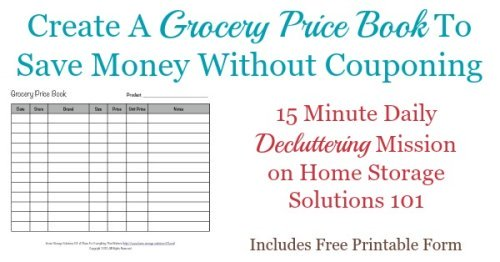 How and why to create grocery price book to save money on groceries and other household items, even without couponing {a #Declutter365 mission on Home Storage Solutions 101}