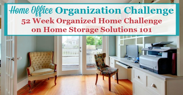 Step by step instructions for home office organization, including organizing home office supplies, desk area, cords, equipment and more {a #52WeekOrganizedHomeChallenge on Home Storage Solutions 101}