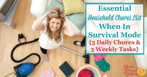 When things get hard in life, and we're in survival mode, we still need to do this household chores list, including these 5 daily chores and 3 weekly tasks {on Home Storage Solutions 101}