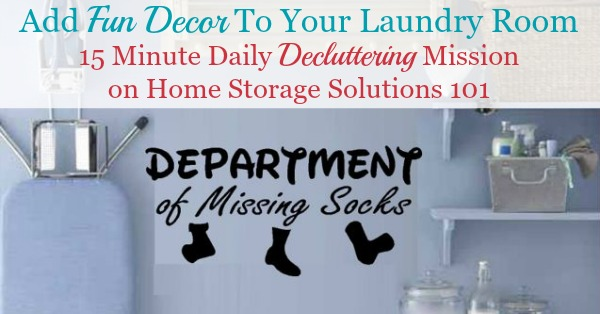 Ideas for how to add fun decor to your laundry room, one of the Declutter 365 missions {on Home Storage Solutions 101}