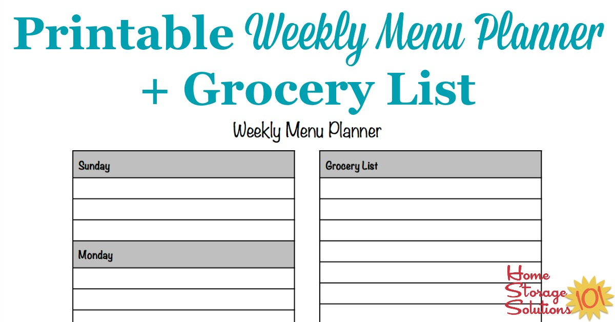 Free printable weekly menu planner template plus accompanying grocery list {courtesy of Home Storage Solutions 101}