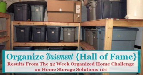 Here are real life ideas for how to organize your basement, and basement storage solutions, shown by participants of the 52 Week Organized Home Challenge who did the basement organization challenge {on Home Storage Solutions 101} #BasementOrganizaion #BasementStorage #OrganizeBasement