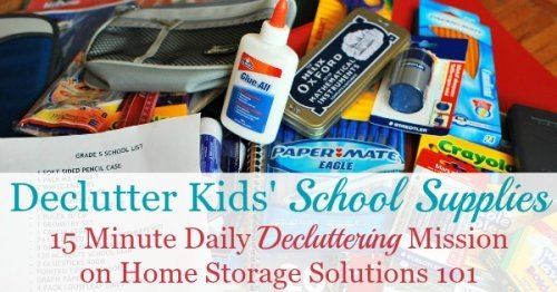 How to declutter kids' school supplies and then organize the ones left for use in your home for homework and school projects {on Home Storage Solutions 101}