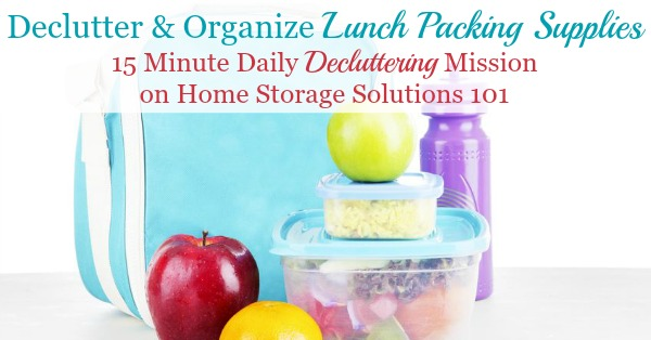 How to declutter and organize lunch packing supplies in your kitchen and pantry so it's easier to pack lunches for school and work each day {on Home Storage Solutions 101} #PackLunches #BackToSchool #LunchIdeas