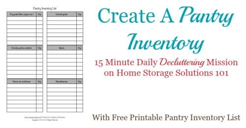 Today's #Declutter365 mission is to create a pantry inventory. Use this free printable pantry inventory form to keep track of what you've got in stock in your pantry or food cupboards right now to reduce food waste, and make meal planning eaiser {courtesy of Home Storage Solutions 101}