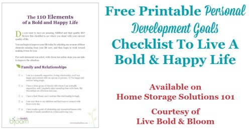 Free printable personal development goals checklist, listing the 100 Elements of a Bold & Happy Life {courtesy of Home Storage Solutions 101 and Live Bold & Bloom}