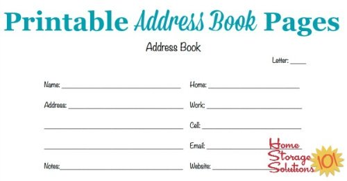 Free printable address book pages to get your contact information organized {courtesy of Home Storage Solutions 101}