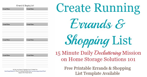 Today's #Declutter365 mission is to create a running errands and shopping list that you can use over the course of the week, so you never forget all the things you've got to pick up or purchase during your regularly scheduled errands times. It includes a free printable errands and shopping list template {courtesy of Home Storage Solutions 101}