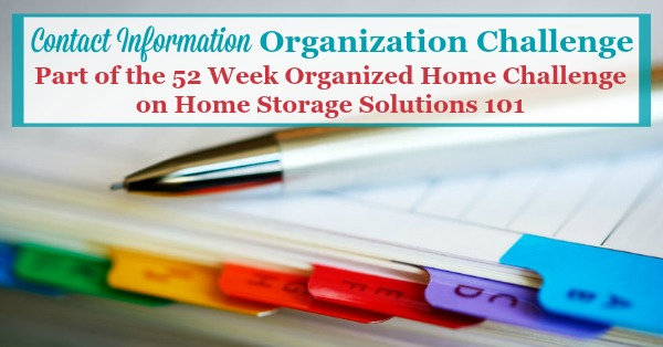 Contact information organization challenge, to organize addresses, phone numbers, directories, and emergency information for easy and quick reference {part of the 52 Week Organized Home Challenge on Home Storage Solutions 101}