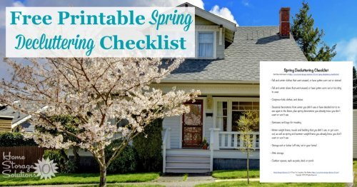 Here is a free printable spring decluttering checklist that you can use to get rid of clutter around your home when spring begins {on Home Storage Solutions 101}