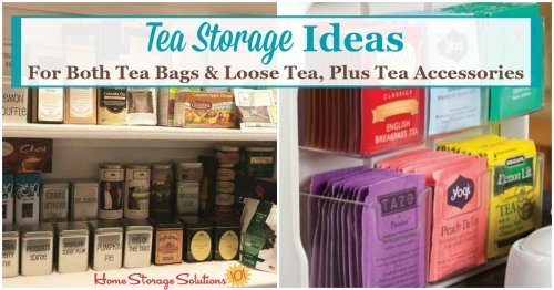 Here are tea storage ideas and organization tips for both tea bags and also loose tea, plus tips for organizing tea accessories such as strainers, honey spoons and more {on Home Storage Solutions 101}