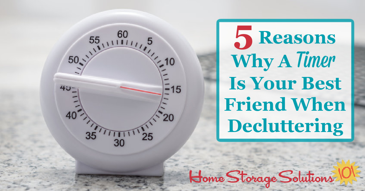 Here are 5 reasons why using a timer for decluttering works so well, and is so effective, plus my two favorite timers for the Declutter 365 missions {on Home Storage Solutions 101} #decluttering #timer
