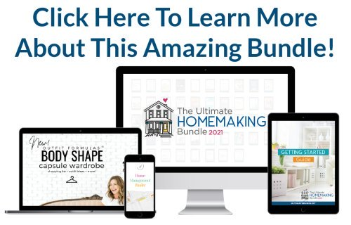 Click here to learn more about the Ultimate Homemaking Bundle