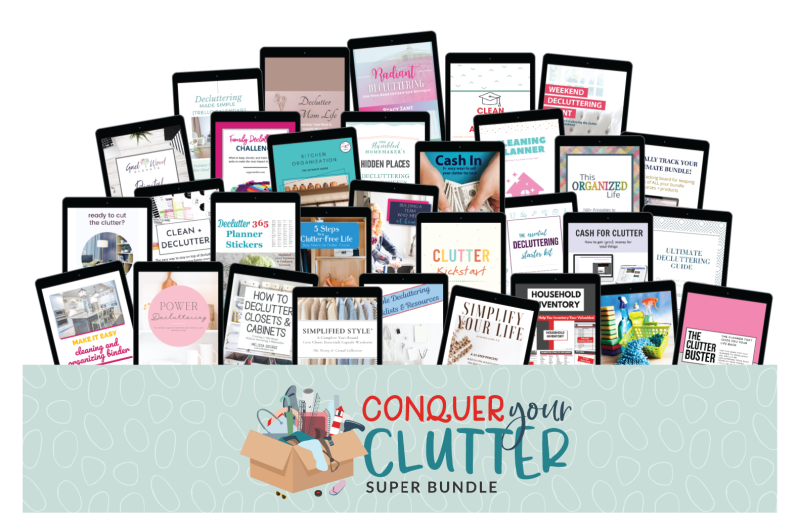 Learn more about the Conquer Your Clutter Super Bundle, which has 31 resources for one low price to help you declutter and organize your home and life.