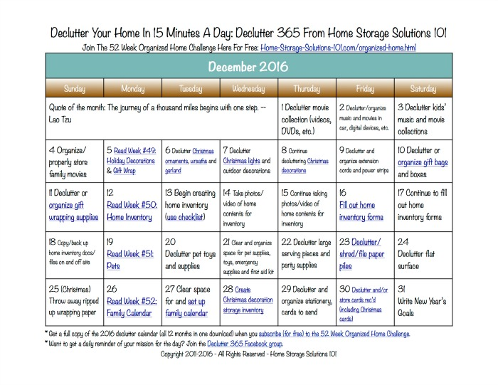 Free printable December 2016 decluttering calendar with daily 15 minute missions. Follow the entire Declutter 365 plan provided by Home Storage Solutions 101 to declutter your whole house in a year.