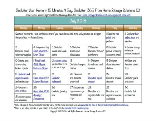Free printable July 2016 decluttering calendar with daily 15 minute missions. Follow the entire Declutter 365 plan provided by Home Storage Solutions 101 to declutter your whole house in a year.