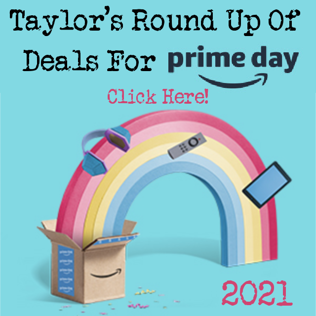 Taylor's round up of deals for Prime Day 2021
