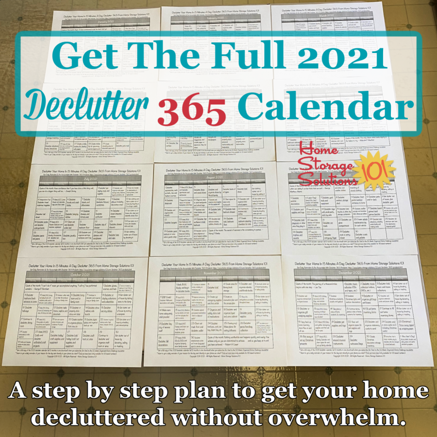 Get the full 2021 Declutter 365 calendar, a step by step plan to get your home decluttered without overwhelm {on Home Storage Solutions 101} #Declutter365 #DeclutteringHome #DeclutterTips