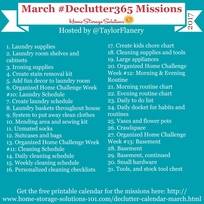 Join the #Declutter365 missions on Instagram and show off what you declutter. Here are your 15 minute missions for March! Follow taylorflanery on Instagram to see the missions daily.