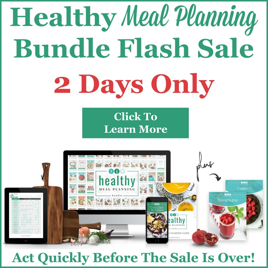 Click here to find out more about the Healthy Meal Planning Bundle flash sale happening now