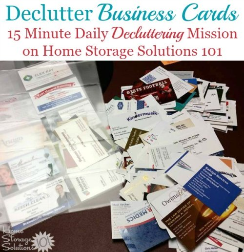 Declutter unneeded and excess business cards where the information is out of date or you don't want it anymore {#Declutter 365 mission on Home Storage Solutions 101}