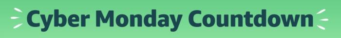Amazon's Cyber Monday countdown deals