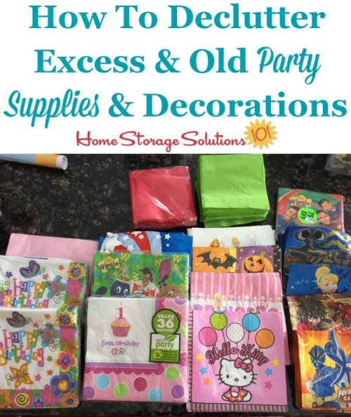 How to declutter excess and old party supplies and decorations {on Home Storage Solutions 101}
