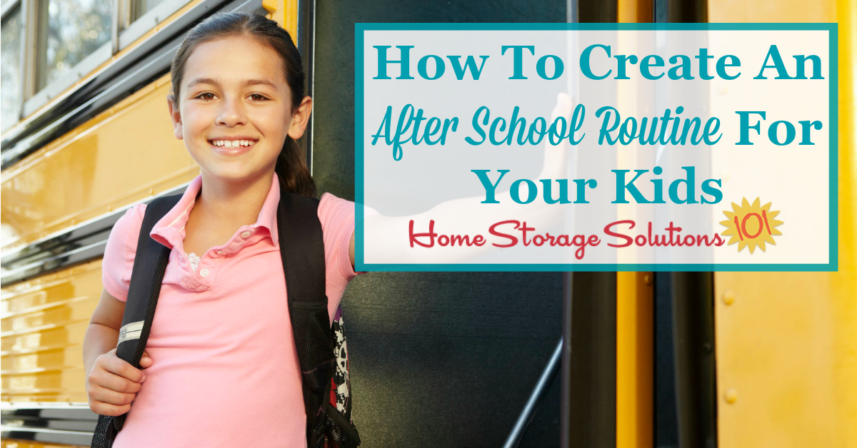 Here is how to create an after school routine for your kids that gets the essentials done in those few hours between school and evening time without chaos {on Home Storage Solutions 101} #AfterSchoolRoutine #KidsRoutine #BackToSchool