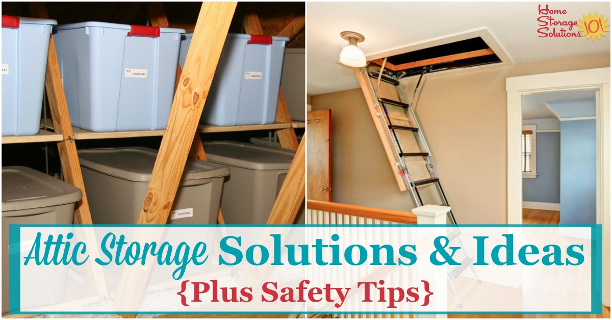 attic storage solutions & safety tips